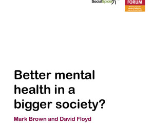 Better Mental Health in a Bigger Society